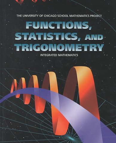 Functions, Statistics, and Trigonometry (UCSMP - University of Chicago School Mathematics Project) (Best Elementary Schools In Brooklyn)