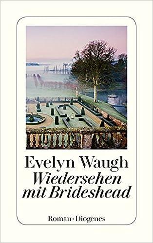 Evelyn Waugh: Wiedersehen mit Brideshead; schwule Texte alphabetisch nach Titeln