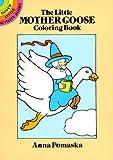 Little Mother Goose Coloring Book, Anna Pomaska, 0486251586