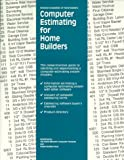Computer Estimating for Home Builders, Thomas Coleman, 086718440X