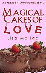 Magical Cakes of Love (The Yolanda's Yummery Series Book 2)