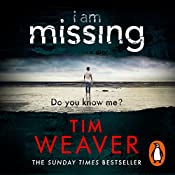 I Am Missing: David Raker, Book 8 | Tim Weaver