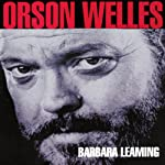 Orson Welles: A Biography | Barbara Leaming