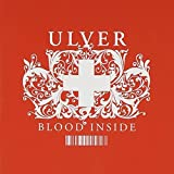 Blood Inside by ULVER (2005-07-12)