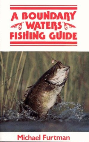 A Boundary Waters Fishing Guide