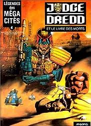 Légendes des méga-cités, tome 4 : Juge Dredd et le livre des morts