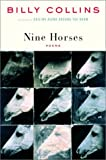 Nine Horses, Billy Collins, 0375503811