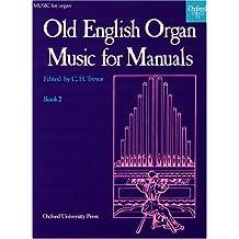 Old English Organ Music for Manuals Book 2 (Bk. 2)