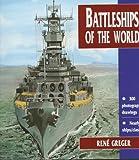 Battleships of the World, Rene Greger, 155750069X