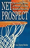 Net Prospect, Lisa Liberty Becker, 1930546564