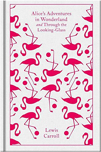 Alice's Adventures in Wonderland and Through the Looking Glass (A Penguin Classics - Malls Charlotte Near