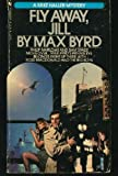Fly Away, Jill, Max Byrd, 0553202324