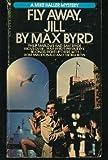 Fly Away, Jill, Max Byrd, 0553202324