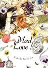 Mad love par Koujima