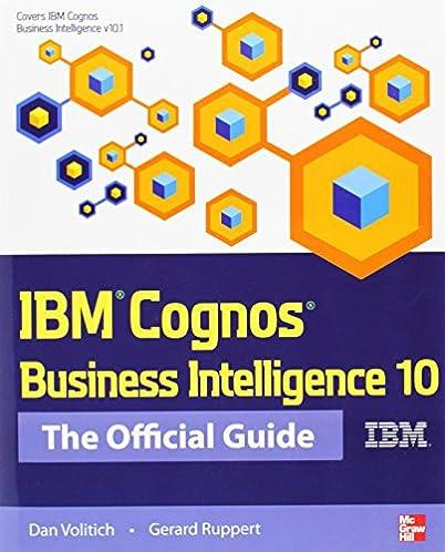 ibm cognos business intelligence 10 the official guide dan rh amazon com IBM Cognos 11 Cognos 10 iPad