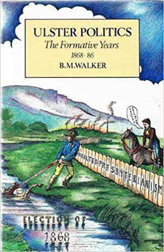 Read online Ulster Politics: The Formative Years 1868-86 PDF