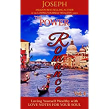 Loving Yourself Wealthy Vol. 4 The Power of Romance