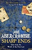 Sharp Ends: Stories from the World of The First Law (First Law Stories Collection)