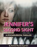 Jennifer's Second Sight (Jennifer Mullins's Mystical Foresight)
