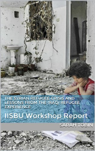The Syrian Refugee Crisis and Lessons from the Iraqi Refugee Experience