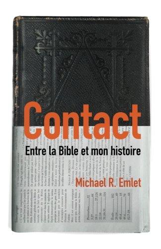 Contact (Crosstalk): Entre la Bible et mon histoire (French Edition)