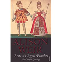 Britain's Royal Families: The Complete Genealogy (updated)