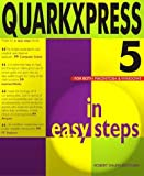 Quarkxpress 5 In Easy Steps