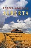 Alberta, Robert Kroetsch, 0920897312