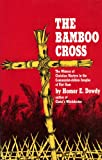 img - for Bamboo Cross book / textbook / text book
