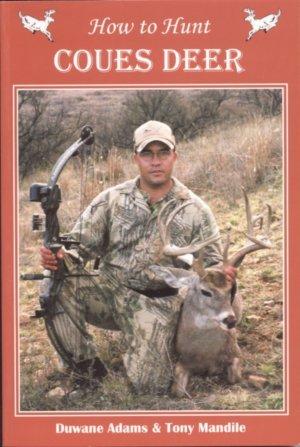 Download How to Hunt Coues Deer. ebook