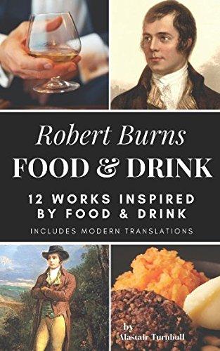 Download Robert Burns - Food & Drink: 12 Works Inspired By Food & Drink (Enjoying Robert Burns) pdf epub