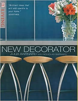 New Decorator (DK Living): Julia Barnard, Nicholas Barnard: 9780751329179:  Amazon.com: Books