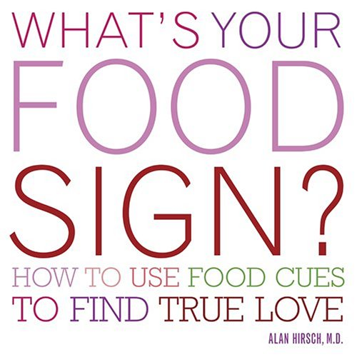 Read Online What's Your Food Sign?: How to Use Food Clues to Find Lasting Love ebook