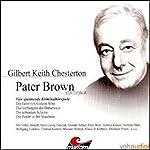 Vier Kriminalgeschichten - Pater Brown (Edition 4) | Gilbert Keith Chesterton