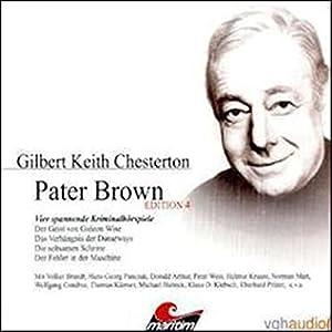 Vier Kriminalgeschichten - Pater Brown (Edition 4) Hörspiel