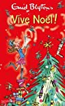 Vive Noël ! par Blyton