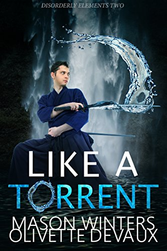 Like a Torrent by Olivette Devaux | amazon.com
