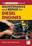 Maintenance and Repair Manual for Diesel Engines (Adlard Coles Book of)