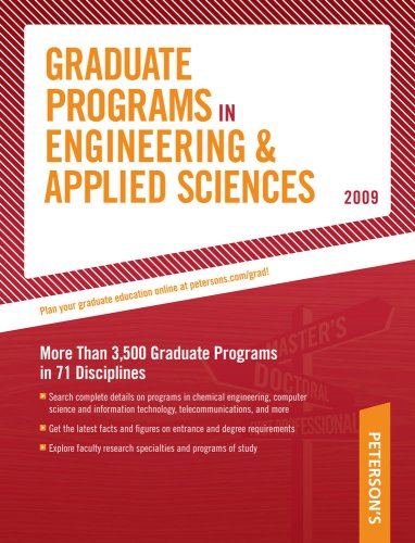 Grad Guides BK5: Engineer/Appld Scis 2009 (Peterson's Graduate Programs in Engineering & Applied Sciences)