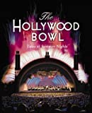 The Hollywood Bowl, John Henken and Michael Buckland, 0964311925