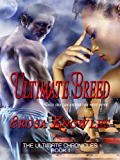 Ultimate Breed (The Ultimate Chronicles)