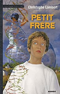 """Afficher """"Petit frère"""""""