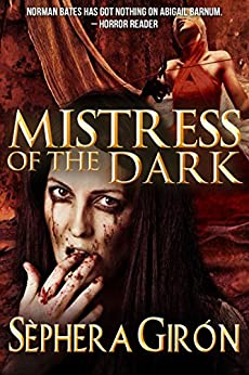 Mistress of the Dark by [Girón, Sèphera]