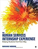 The Human Services Internship Experience: Helping Students Find Their Way