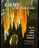 Gems of the Golden State, Ann Bosted, Peter Bosted, 1578642353