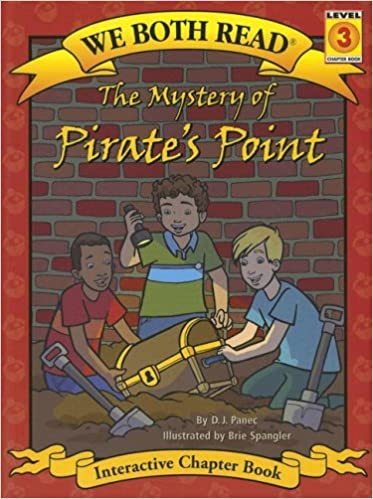 The Mystery of Pirate's Point: Level 3 (We Both Read: Level