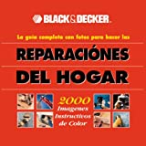 Guia Ilustrada Completa de Reparaciones en el Hogar, Black and Decker Corporation Staff, 0865734895