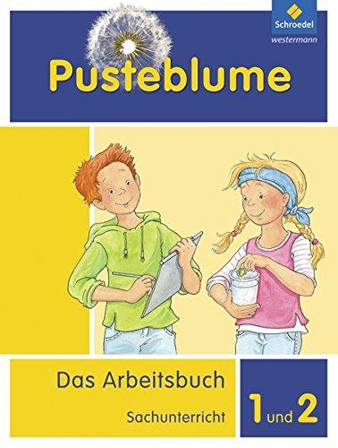 pusteblume-das-arbeitsbuch-sachunterricht-allgemeine-ausgabe-2013-arbeitsbuch-1-und-2