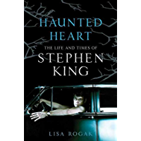 Haunted Heart: The Life and Times of Stephen King book cover