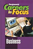 Careers in Focus, J. G. Ferguson Publishing Company Staff, 0894343130